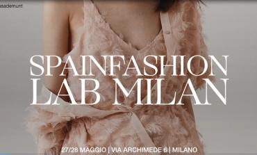 SPAINFASHION LAB arriva a Milano il prossimo 27 e 28 maggio